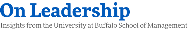 On Leadership Insights from the Univeristy at Buffalo School of Management masthead logo