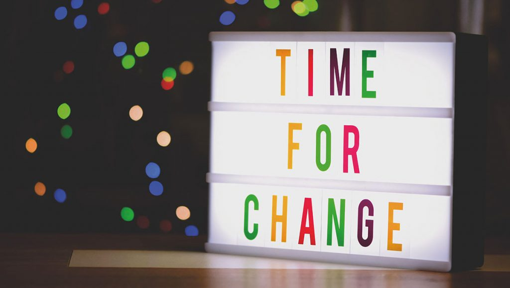 """Sign that reads """"Time for Change"""""""